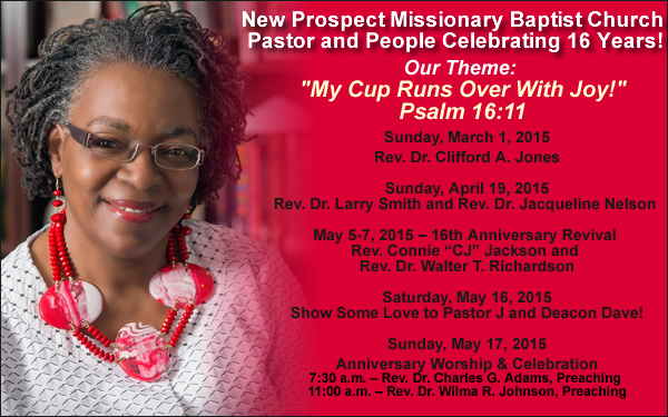 May 5 7 16th pastoral anniversary revival new prospect mbc