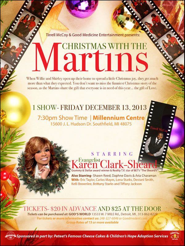 Tirrell McCoy & GME present CHRISTMAS WITH THE MARTINS starring Karen Clark Sheard @ The Millennium