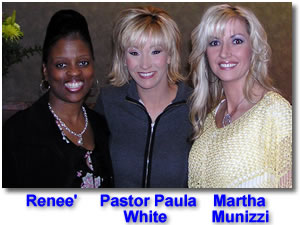 Renee', Pastor Paula White, and Martha Munizzi